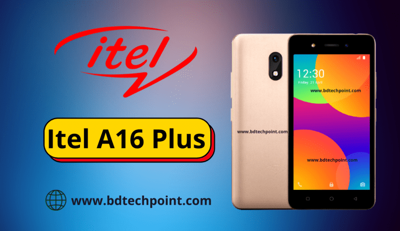 Itel A16 Plus flash file